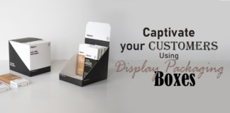 Captivate your Customers Using Display Packaging Boxes