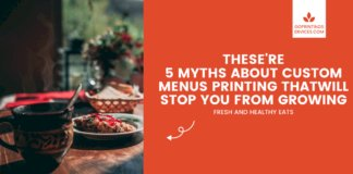 These 5 myths about custom menus printing will stop you from growing